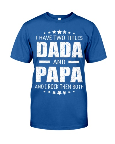 I have two titles Dada and Papa
