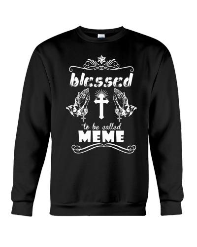 Blessed to be called meme  prays