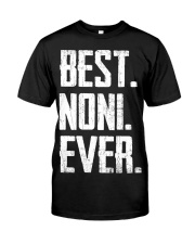 New - Best Noni Ever Classic T-Shirt front