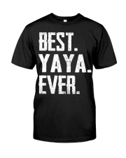 New - Best YaYa Ever Classic T-Shirt front