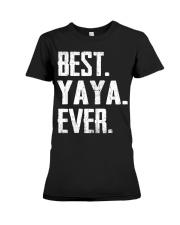 New - Best YaYa Ever Premium Fit Ladies Tee thumbnail