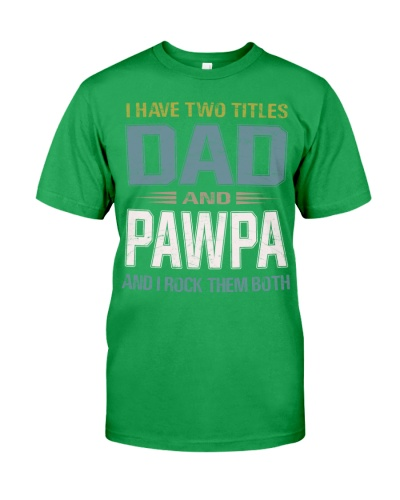 I have two titles Dad and Pawpa - RV10