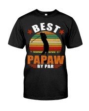 Best Papaw ever Classic T-Shirt front