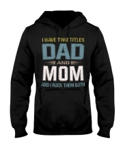 I have two titles Dad and Mom - RV10 Hooded Sweatshirt thumbnail