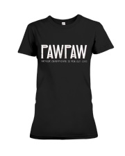 Pawpaw because grandfather for old guy - RV4 Premium Fit Ladies Tee thumbnail