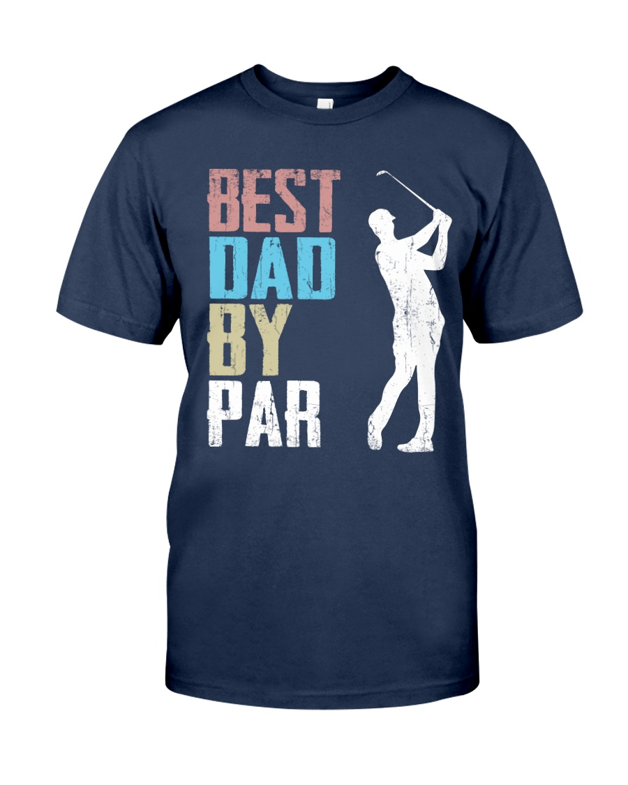 Best Dad by Par - V1 Classic T-Shirt