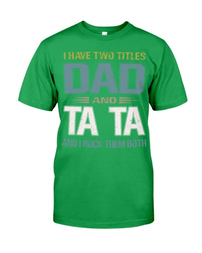 I have two titles Dad and Ta TA - RV10