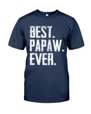 Best Papaw Ever - V1 Classic T-Shirt front