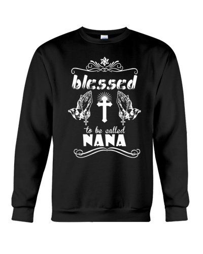 Blessed to be called nana  prays