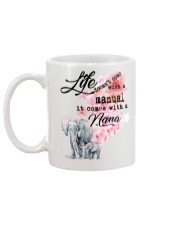 Life doesn't come with a manual it comes with Nana Mug back