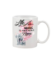 Life doesn't come with a manual it comes with Nana Mug front