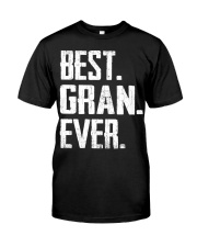 New - Best Gran Ever Classic T-Shirt front