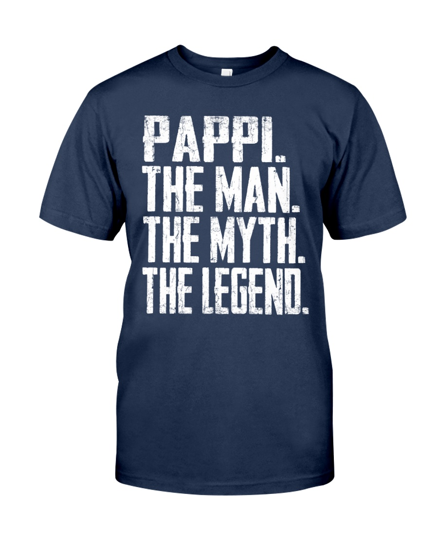 Pappi - The Man - The Myth - V2 Classic T-Shirt