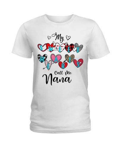 My Sweet hearts call me Nana