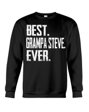 Best Grampa Steve Ever Crewneck Sweatshirt thumbnail