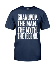 Grandpop- The Man - The Myth - V2 Classic T-Shirt front