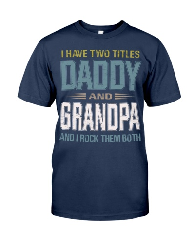 I have two titles Daddy and Grandpa - RV10
