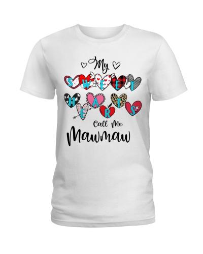 My Sweet hearts call me Mawmaw