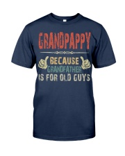Grandpappy - Because Grandfather  - RV5 Classic T-Shirt front