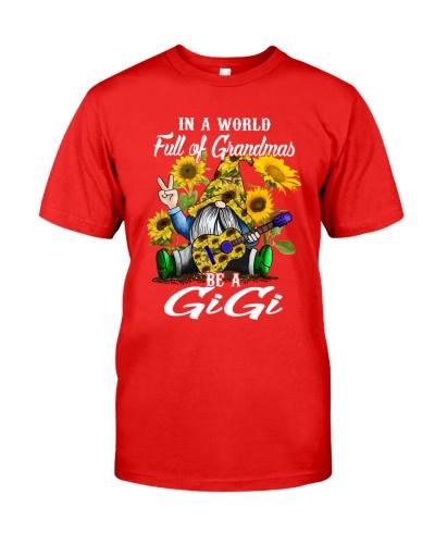Full of Grandmas be a Gigi