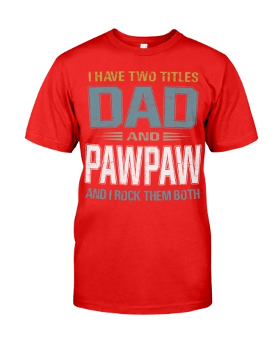 I have two titles Dad and Pawpaw - RV10