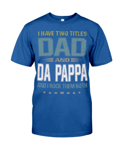 I have two titles Dad and Da Pappa - RV10