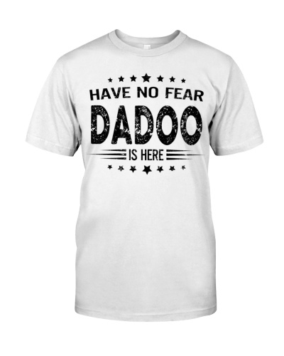 Have no fear -Dadoo is here