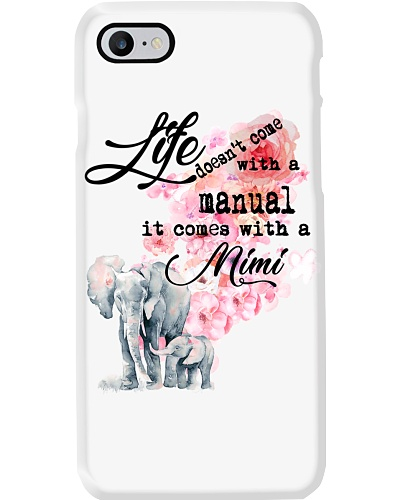 Life doesn't come with a manual it comes with Mimi