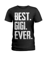 New - Best Gigi Ever Ladies T-Shirt thumbnail