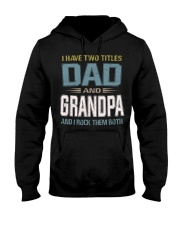 I have two titles Dad and Grandpa - RV10 Hooded Sweatshirt thumbnail