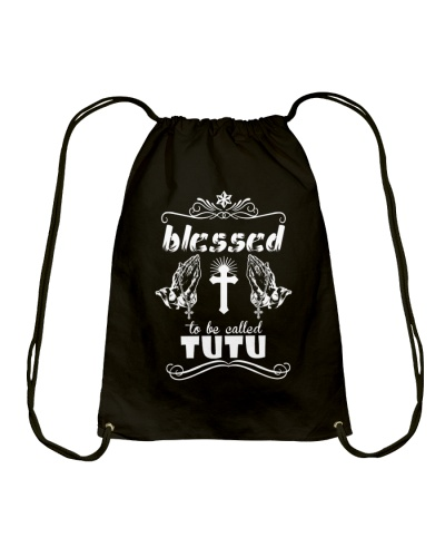 Blessed to be called tutu  prays