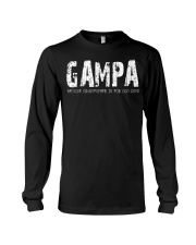 Gampa because Grandfather is for old guys Long Sleeve Tee thumbnail