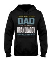 I have two titles Dad and Granddaddy - RV10 Hooded Sweatshirt thumbnail