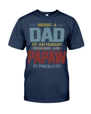 Being a Papaw is priceless Classic T-Shirt front