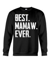 New - Best Mamaw Ever Crewneck Sweatshirt thumbnail