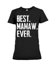 New - Best Mamaw Ever Premium Fit Ladies Tee thumbnail