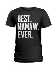 New - Best Mamaw Ever Ladies T-Shirt thumbnail