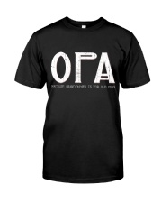 Opa because grandfather for old guy - RV4 Classic T-Shirt front