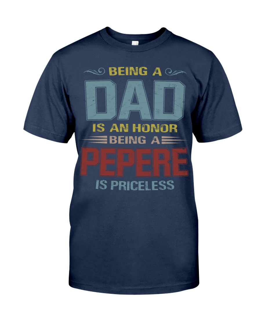 Being a Pepere is priceless Classic T-Shirt