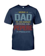 Being a Pepere is priceless Classic T-Shirt front