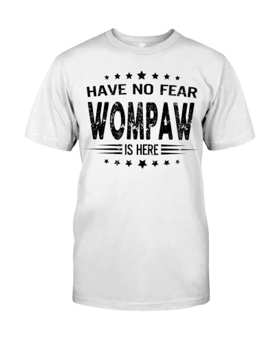 Have no fear - Wompaw is here