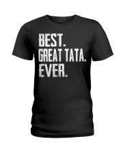 New - Best Great Tata Ever Ladies T-Shirt thumbnail