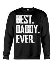 New - Best Daddy Ever Crewneck Sweatshirt thumbnail