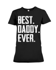New - Best Daddy Ever Premium Fit Ladies Tee thumbnail