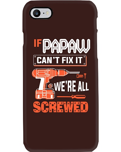 If Papaw can't fix it we're all Screwed