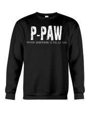 P-Paw Because Grandfather is for old guys Crewneck Sweatshirt thumbnail