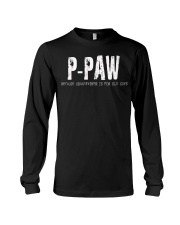 P-Paw Because Grandfather is for old guys Long Sleeve Tee thumbnail