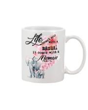Life comes with Memaw Mug front