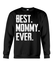 New - Best Mommy Ever Crewneck Sweatshirt thumbnail