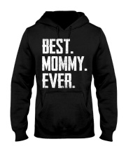 New - Best Mommy Ever Hooded Sweatshirt thumbnail